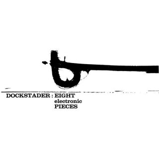 Tod Dockstader<br>Eight Electronic Pieces / LP