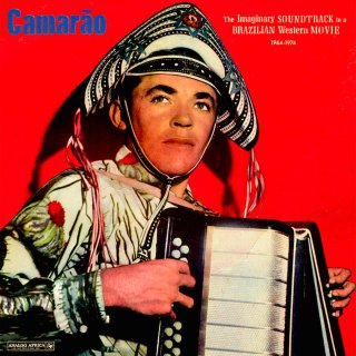 Camarao<br>The imaginary Soundtrack to a Brazilian Western Movie 1964 - 1974 / LP + DL