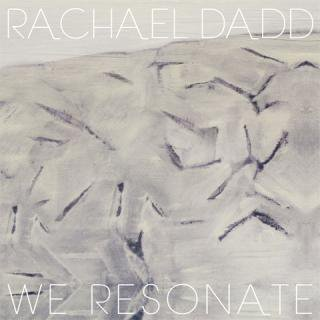 Rachael Dadd<br>We Resonate / CD ※再入荷