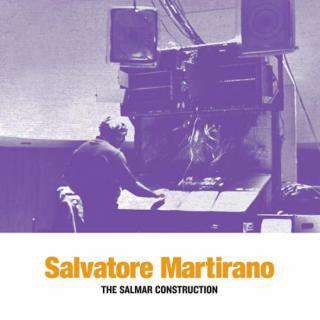 Salvatore Martirano<br>The SalMar Construction / LP