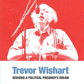 Trevor Wishart<br>Red Bird: A Political Prisoner's Dream / LP