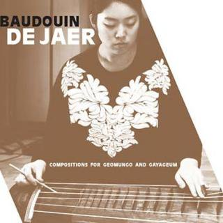 Baudouin de Jaer<br>Compositions for Geomungo and Gayageum / 2CD