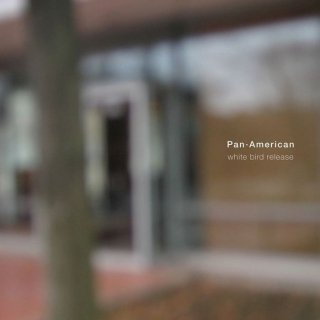 Pan・American<br>White Bird Release / CD