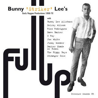Bunny Lee/Various Artists<br>Full Up / LP