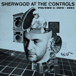 V.A.<br>Sherwood At The Controls<br>Volume 1: 1979-1984