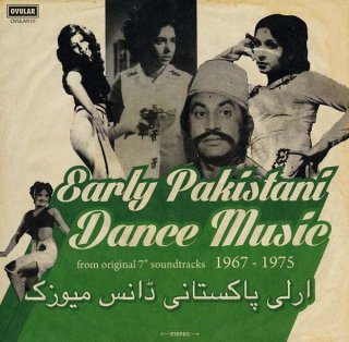 V.A.<br>Early Pakistani Dance Music from Original 7