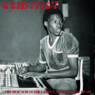 Scientist<br>Dub Album They Didn't Want You To Hear / LP
