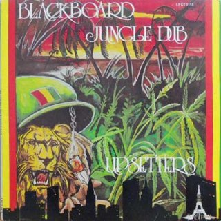 The Upsetters<br>Blackboard Jungle Dub / LP