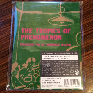 Dragging an Ox through Water<br>The Tropics of Phenomenon / CD