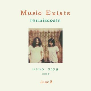 Tenniscoats<br>Music Exists disc2 / CD