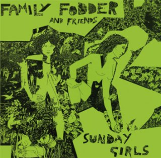 Family Fodder<br>Sunday Girls (Director's Cut) LP