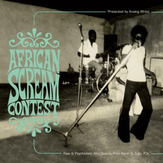 V.A.<br>African Scream Contest<br>Raw & Psychedelic Afro Sounds From Benin & Togo 70s / 2LP