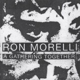 Ron Morelli<br>A Gathering Together / CD