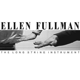 Ellen Fullman<br>The Long String Instrument / LP