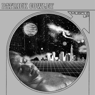 Patrick Cowley<br>Muscle Up / 2LP
