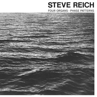 Steve Reich<br>Four Organs / Phase Patterns / CD 再入荷